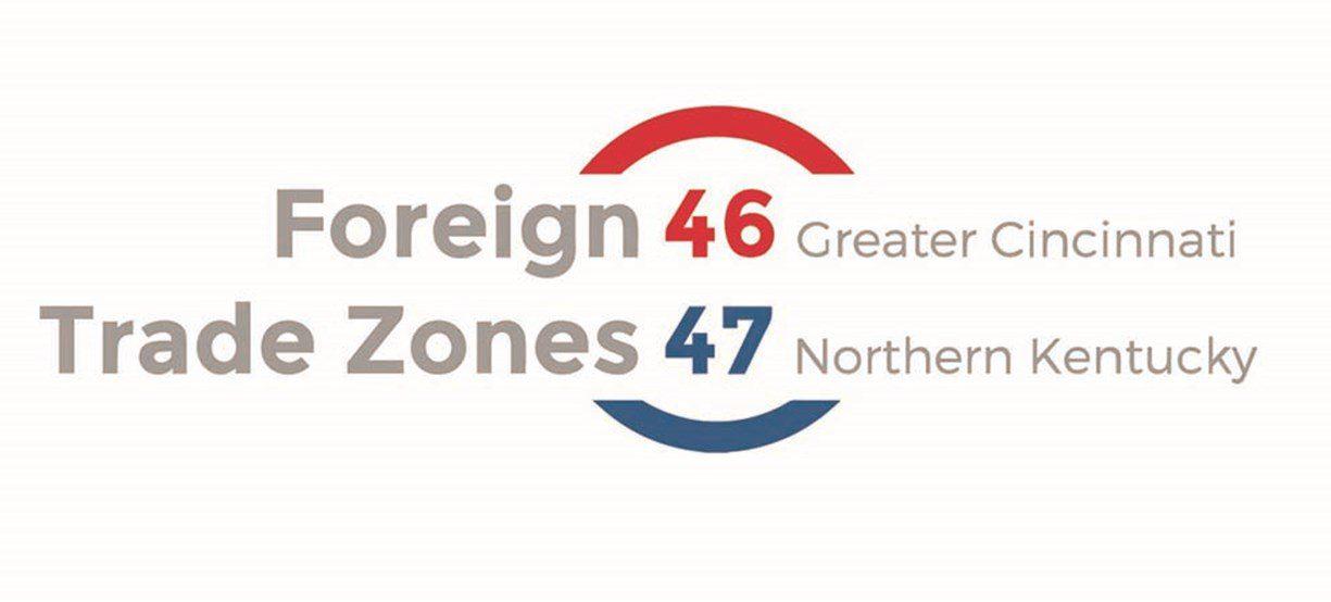 Foreign Trade Zones 46 Greater Cincinnati 47 Northern Kentucky